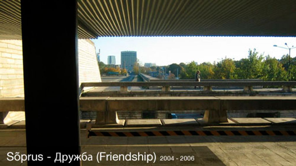Sõprus - Druzhba Friendship