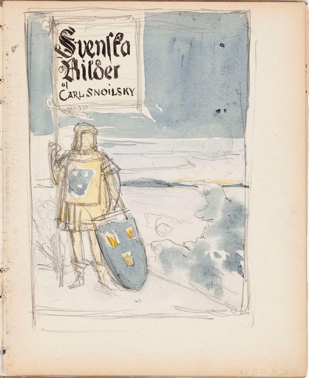 Luonnos Carl Snoilsky, Svenska bilder -teoksen kansikuvaksi
