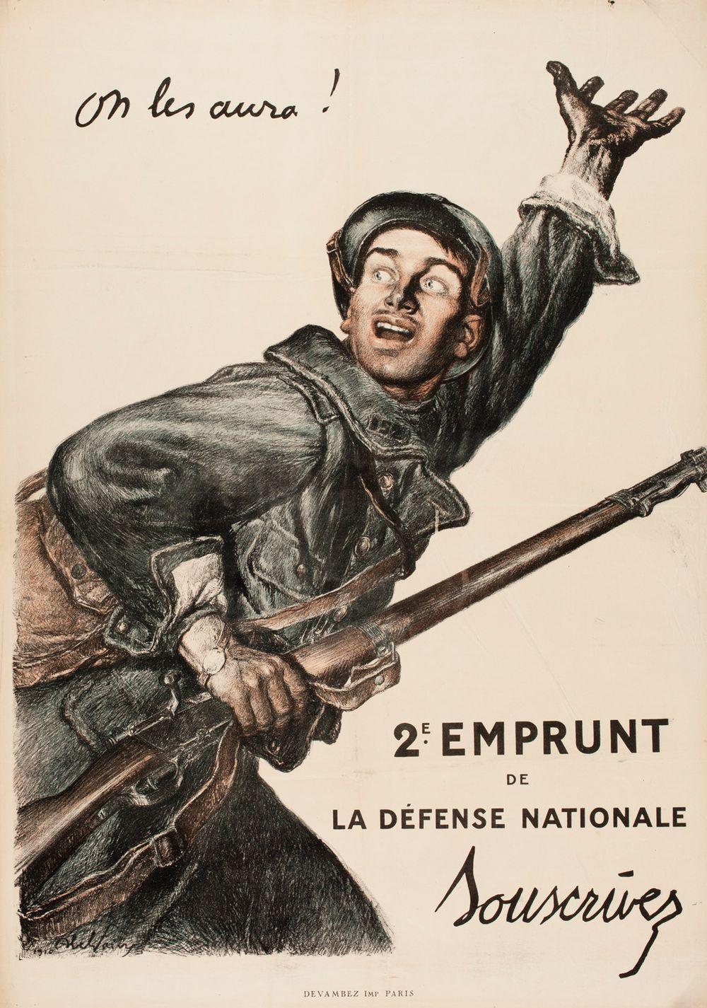 On les aura! 2e Emprunt de la Défense Nationale (juliste)